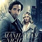 Adrien Brody and Yvonne Strahovski in Manhattan Nocturne (2016)
