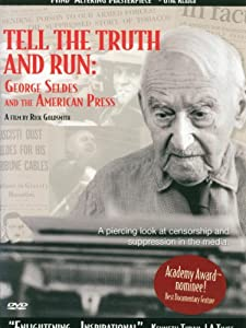 Watch Free Tell the Truth and Run: George Seldes and the American Press USA [QHD]