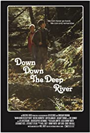 Down Down the Deep River (2014) 720p