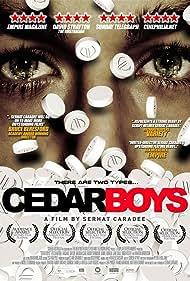 Cedar Boys (2009)