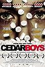 Cedar Boys (2009) Poster