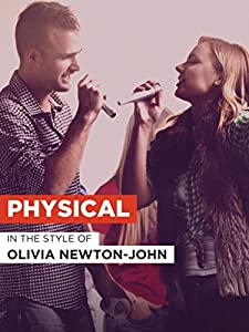 Movie action download Olivia Newton-John: Physical [hdv]