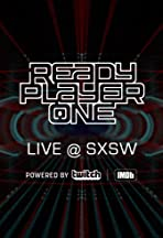 Ready Player One LIVE at SXSW