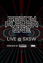 Ready Player One LIVE at SXSW Poster
