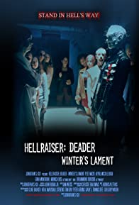 Primary photo for Hellraiser: Deader - Winter's Lament
