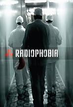 Radiophobia