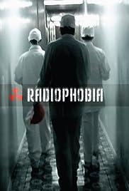 Radiophobia Poster