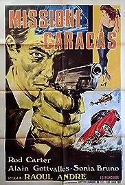 Mission spéciale à Caracas Poster