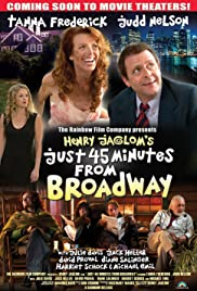 Just 45 Minutes from Broadway Poster