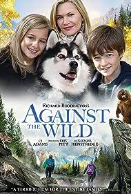Natasha Henstridge, CJ Adams, Erin Pitt, Barney, and Houston in Against the Wild (2013)