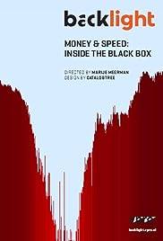 Money & Speed: Inside the Black Box Poster