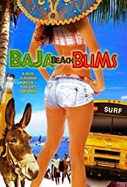 Baja Beach Bums(2009) Poster - Movie Forum, Cast, Reviews