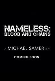 Nameless: Blood and Chains Poster
