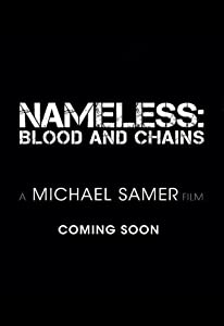 Latest downloads movies Nameless: Blood and Chains [HDR]
