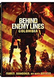 Behind Enemy Lines: Colombia (2009) Poster - Movie Forum, Cast, Reviews