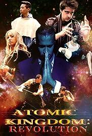 Atomic Kingdom: Revolution Poster
