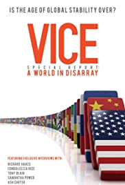 VICE Special Report: A World in Disarray Poster