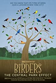 Birders: The Central Park Effect (2012) Poster - Movie Forum, Cast, Reviews