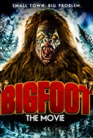 Bigfoot the Movie (2015)