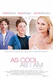 Watch Movie  As Cool as I Am (2013)