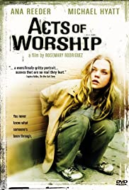 Acts of Worship(2001) Poster - Movie Forum, Cast, Reviews