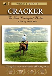 Cracker: The Last Cowboys of Florida Poster