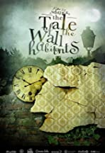 The Tale of the Wall Habitants