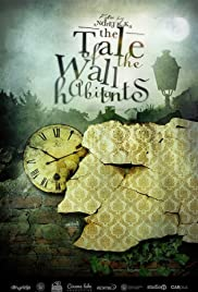 The Tale of the Wall Habitants Poster