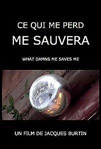 Downloads movie pda Ce qui me perd me sauvera [WQHD]