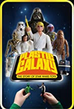Primary image for Plastic Galaxy: The Story of Star Wars Toys