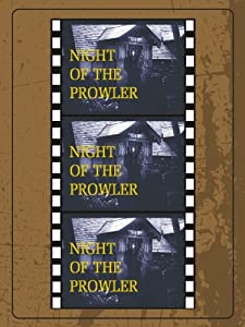 Watching online movies legal Night of the Prowler [Mp4]
