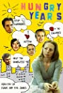 Hungry Years (2009) Poster