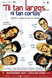 ##SITE## DOWNLOAD Ni tan largos... ni tan cortos (2007) ONLINE PUTLOCKER FREE