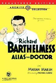 Alias the Doctor(1932) Poster - Movie Forum, Cast, Reviews