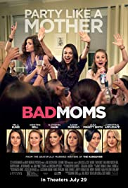 Bad Moms Free movie online at 123movies