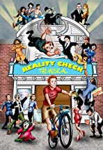 Reality Check: The Musical