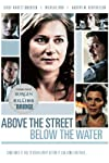 Above the Street, Below the Water (2009)