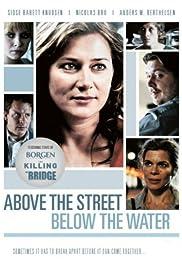 Over gaden under vandet Poster
