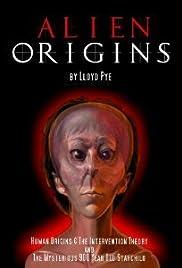 Alien Origins by Lloyd Pye Poster