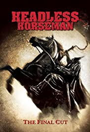 Headless Horseman(2007) Poster - Movie Forum, Cast, Reviews