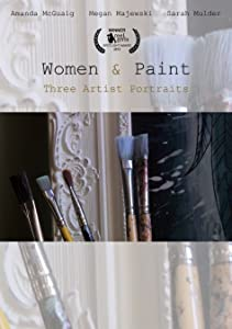 Watchmovies website Women \u0026 Paint: Three Artist Portraits by [640x960]