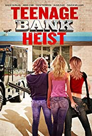Teenage Bank Heist (2012)