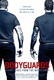 Bodyguards: Secret Lives from the Watchtower Poster
