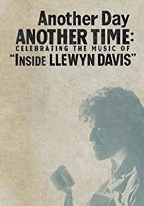 Downloadable dvd free movie Another Day, Another Time: Celebrating the Music of Inside Llewyn Davis USA [BluRay]