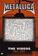 Primary image for Metallica: The Videos 1989-2004