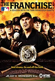 The Franchise: A Season with the San Francisco Giants (2011)