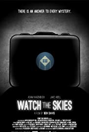 Watch the Skies Poster