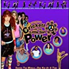 Crickett and the Little Girl Power: The Movie (2005)