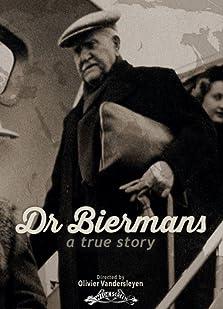 Dr Biermans - a True Story (2021)