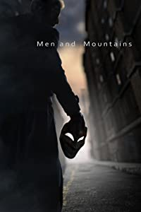 Wmv movie clips download Men and Mountains by none [1080i]